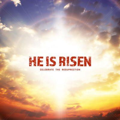 Easter-he-has-risen backdrop
